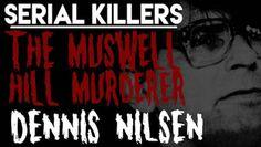 Real Life Is Horror: Dennis Nilsen the kindly killer