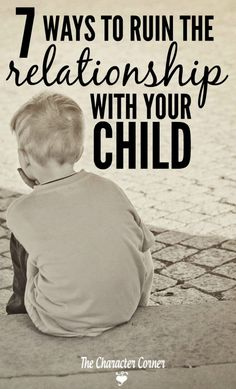 ruin relationship with child