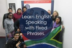 Oxford English Academy suggests that learning English is easier if you learn fixed English phrases to help you to communicate successfully in English.Click VISIT for more English learning hints and tips.#oxfordenglishacademy #learnenglish #learnenglishcapetown #englishcourse