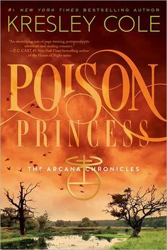 Poison Princess (Arcana Chronicles, The) by Kresley Cole