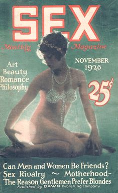 Art, beauty, sex, philosophy. In: Sex Monthly Magazine. November, 1926