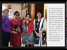 Narendra Chanchal Museum Announced By Le Art World's First Global Art District. Shri Ajay Seth, Shri Narendra Chanchal Ji, Shrimati Namrata Chanchal Ji, Shrimati Meena Seth