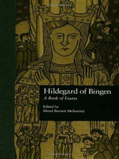 Hildegard of Bingen - A Book of Essays
