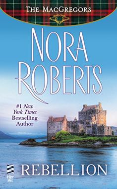 Rebellion: The MacGregors by Nora Roberts #noraroberts #romancenovels  Get your free contemporary romance novel by L. A. Zoe on Kindle now: http://www.amazon.com/dp/B00EEB8V2K/