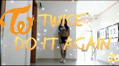 TWICE (트와이스) - Do It Again Dance Cover_Novita C