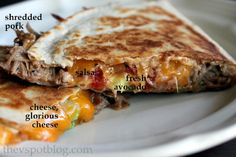 mmmm...quesadillas Pork Quesadilla, Chicken Quesadillas, Quesadilla Recipes, Wrap Recipes, Entree Recipes, Pork Recipes, Mexican Food Dishes, Mexican Food Recipes, Main Dishes