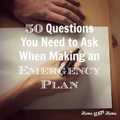 50 Questions You Need to Ask When Making an Emergency Plan