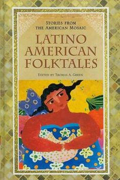 Learn more about Latino American Folktales in the Las Vegas-Clark County Library District digital collection. Arab American, Native American, Vikings, Tarot, Hispanic Heritage Month, Library Catalog, County Library, My Heritage, Fairy Tales