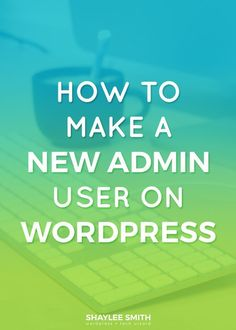 You may need to set up a new admin user on WordPress for various reasons; such as making a new account for your web developer to make some changes or work on your website. Luckily, creating a new user is really simple even if you're not a WordPress master.