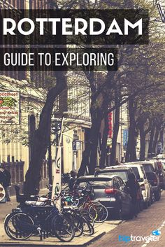 A long weekend guide to exploring Rotterdam, a beautiful city in the Netherlands known for its architecture. Best things to see and do, where to stay, and where to eat and drink. | Blog by HipTraveler: Bookable Travel Stories from the World's Top Traveler