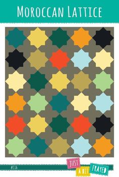 Looking for your next project? You're going to love Moroccan Lattice Quilt Pattern by designer Justabitfrayed.