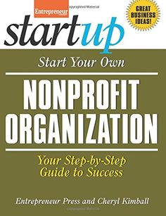 Start Your Own Nonprofit Organization: Your Step-By-Step Guide to Success (StartUp Series)  $12.26 & FREE Shipping  #bigboxpower