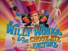"""A little nonsense now and then is relished by the wisest men"" . . .Willy Wonka"