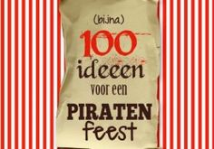 100 ideeen voor een piratenfeest Pirate Birthday, Pirate Theme, Diy Party, Party Gifts, Party Deco, Pirate Kids, Magic Crafts, Childrens Party, Animal Party