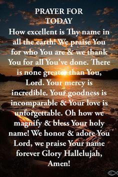 Prayer Of Praise, Prayer For Guidance, Prayer Poems, Prayer Scriptures, Bible Prayers, Faith Prayer, Today's Prayer, Bible Verses, Morning Prayer Catholic