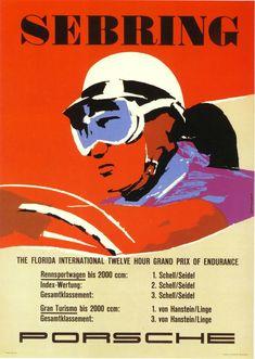 Sebring The Florida International Twelve Hour Grand Prix of Endurance Poster Vintage Race Car, Vintage Ads, Vintage Posters, Retro Posters, Grand Prix, Le Mans, Course Vintage, Max Huber, Ferrari