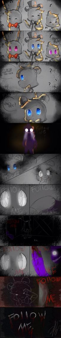 Five Nights at Freddy's follow me..