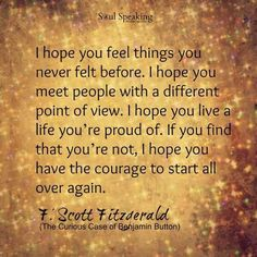 Have the courage to start all over again