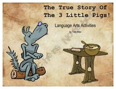 The True Story of the Three Little Pigs Language Arts Activities