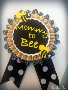 """Super cute """"what will it bee"""" baby shower. The mommy to be pin!"""