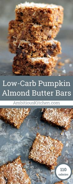 Healthy Recipes : Illustration Description Scrumptious low carb pumpkin bars made with almond butter instead of flour. These delicious grain-free, gluten-free and dairy free bars will blow your mind. Low Carb Desserts, Gluten Free Desserts, Low Carb Recipes, Baking Recipes, Snack Recipes, Dessert Recipes, Yummy Recipes, Diabetic Recipes, Brunch Recipes