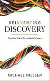 """Read """"Reinventing Discovery The New Era of Networked Science"""" by Michael Nielsen available from Rakuten Kobo. How the internet and powerful online tools are democratizing and accelerating scientific discovery Reinventing Discovery. Structure Of The Universe, Collective Intelligence, Citizen Science, Most Popular Books, This Is A Book, Deep Learning, Science Books, Science Projects"""