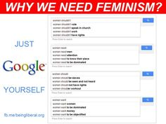 i need feminism because sites such as this one exist: http://www.returnofkings.com/21177/20-things-women-do-that-should-be-shamed-not-celebrated