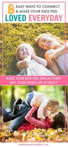 Simple Ways to Connect and Make Your Kids Feel Loved Every Day. 8 windows of time during the day that are perfect for a couple minutes of meaningful emotional connection to strengthen your bond with your kids, stay up to date on their lives and make them feel loved. via @https://www.pinterest.com/PragmaticParent/
