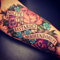 If I ever got a tattoo, these words word be it. (ever since reading Atwood's The Handmaid's Tale). 'Don't let the bastards grind you down.'