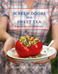 Screen Doors and Sweet Tea By Martha Foose. This is an amazing cookbook created by Martha Foose. Try it – you'll fall in love with it!