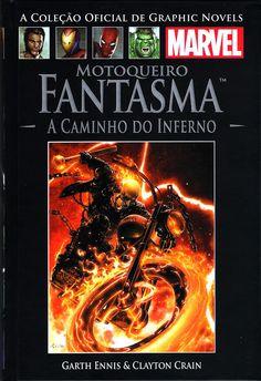 Leituras de BD/ Reading Comics: Colecção Graphic Novels Marvel Vol.5Motoqueiro Fan...