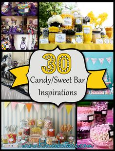 30 of the Best Candy/ Sweet Bar Party Ideas