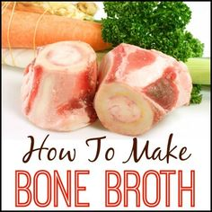 Learn how to make a healing bone broth full of rich vitamins and minerals here!