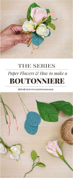 Paper Flowers & How to make Boutonnieres- PinMe