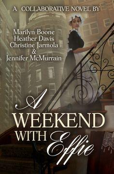 A Collaborative Novel with award winning authors, Marilyn Boone, Heather Davis, and Christine Jarmola ~ http://www.amazon.com/Weekend-Effie-Marilyn-Boone-ebook/dp/B00QGGD2KC/ref=sr_1_1?ie=UTF8&qid=1419895781&sr=8-1&keywords=A+Weekend+with+Effie