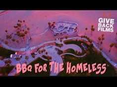 BBQ For the Homeless in Venice | Give Back Films