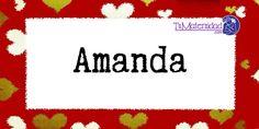 Conoce el significado del nombre Amanda #NombresDeBebes #NombresParaBebes #nombresdebebe - http://www.tumaternidad.com/nombres-de-nina/amanda/