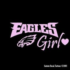 Eagles Girl through and through