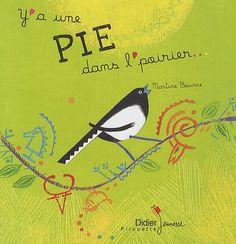 Y'a une pie dans l'poirier... de Martine Bourre Comptine dès 2 ans Pie, Albums, Movie Posters, Rhymes Songs, Handstand, Youth, Books To Read, Birds, Magpie