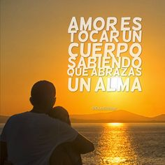 #Amor es tocar un #Cuerpo sabiendo que abrazas un #Alma. @candidman #Frases