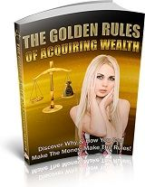 The Golden Rules Of Acquiring Wealth Ebooks with Private Label Rights (GOLD Membership) Make Money Online, How To Make Money, Make 100 A Day, Simple Site, Private Label, Online Work, Golden Rules, Affiliate Marketing, Wealth