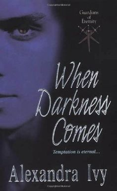 When Darkness Comes (Guardians of Eternity, #1)