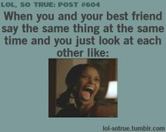 hahahaha! yes all the time!!