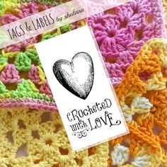 """""""Crocheted with Love"""" printable tags for your handmade crocheted stuff - nice for things you make to sell at craft shows/online or just for crocheted gifts! And quite adorable too :)"""