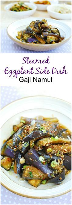 Gaji namul is a simple Korean side dish made with steamed eggplants! It's a staple side dish that's easy and delicious! Side Dish Recipes, Veggie Recipes, Asian Recipes, Vegetarian Recipes, Cooking Recipes, Asian Desserts, Eggplant Side Dishes, Eggplant Recipes, Korean Recipes