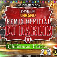 "REVENTON URBANO 2013 ""Christmas Edition""             Dj Darlin La Diferencia by TheGoldenBoy Promotion on SoundCloud WWW.THEGOLDENBOYPROMOTION.COM"