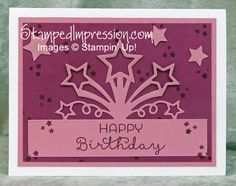 Exploding starts make this birthday card design special. Creating them with the Star Burst Edgelits dies and the Big Shot make this card easy to create! All products exclusively from Stampin' Up!