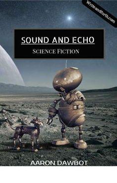 Science fiction dark fantasy...of an AI disclosing to the last remnan… #sciencefiction #Science Fiction #amreading #books #wattpad