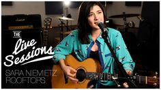 Sara Niemietz - Rooftops feat. W.G Snuffy Walden (The Live Sessions) (+p...