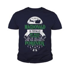 If you are a MACDONALD, then this shirt is for you! Whether you were born into it, or were lucky enough to marry in, show your pride by getting this shirt today. Makes a perfect gift! #gift #ideas #Popular #Everything #Videos #Shop #Animals #pets #Architecture #Art #Cars #motorcycles #Celebrities #DIY #crafts #Design #Education #Entertainment #Food #drink #Gardening #Geek #Hair #beauty #Health #fitness #History #Holidays #events #Home decor #Humor #Illustrations #posters #Kids #parenting…